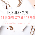Another Mommy Blogger Blog Income And Traffic Report December 2020