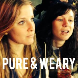Pure and Weary