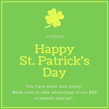 You have extra luck today! We are still offering our $99 midweek special!! (1)