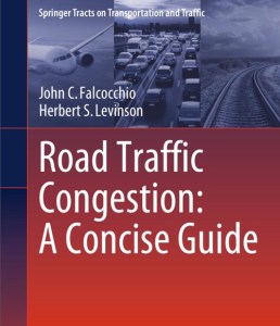 Road Traffic Congestion, published by Springer in April 2015, 401 pages, $99 ebook, $129 hardcover