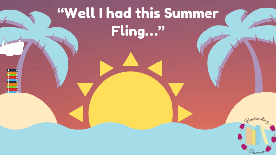 "BESUMMER19: ""Well, I had this summer fling…"""