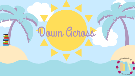 BESUMMER19: Down and Across