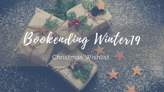 BOOKENDING WINTER 2019: Christmas book Wishlist