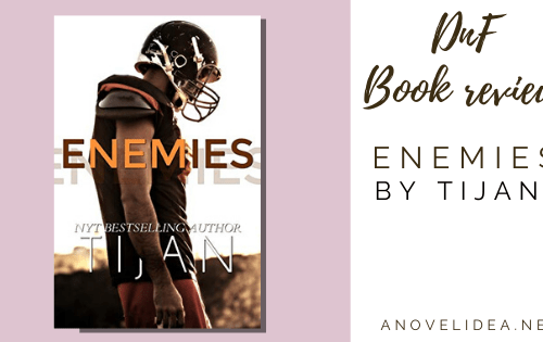 DNF BOOK REVIEW: ENEMIES BY TIJAN