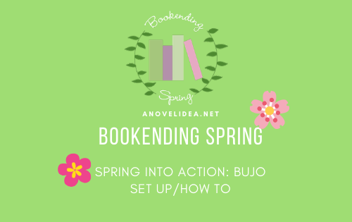 SPRING INTO ACTION: BUJO SET UP/HOW TO