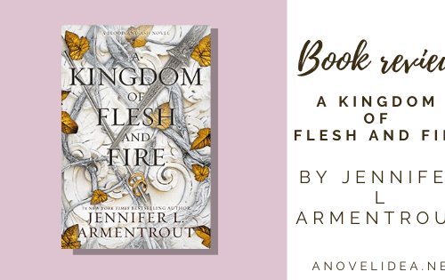 A Kingdom of Flesh and Fire Book Review
