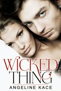 Angeline Kace – Wicked Thing