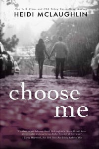 Heidi McLaughlin – Choose Me