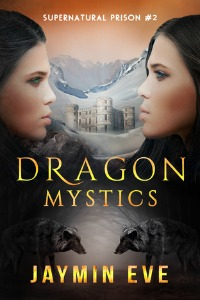 Jaymin Eve – Dragon Mystics