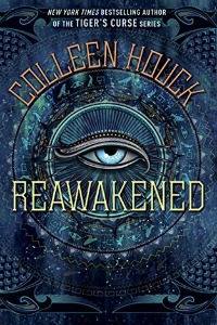 Colleen Houck – Reawakened