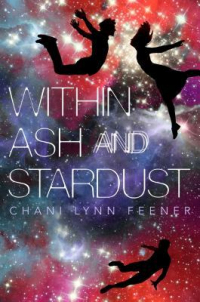 Chari Lynn Feener – Within Ash and Stardust