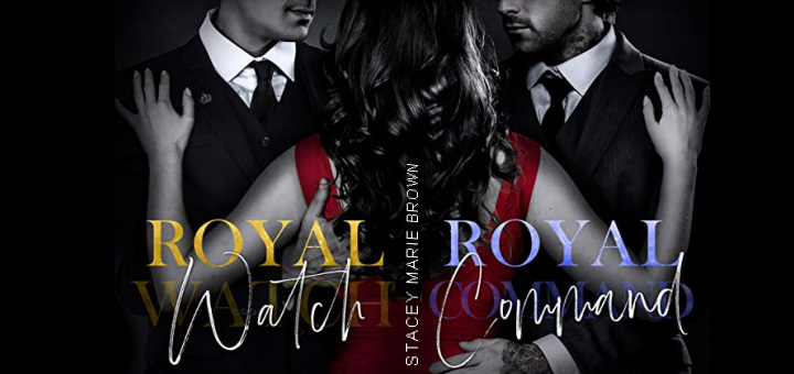 Stacey Marie Brown – Royal Watch duology
