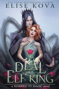 Elise Kova – A Deal with the Elf King