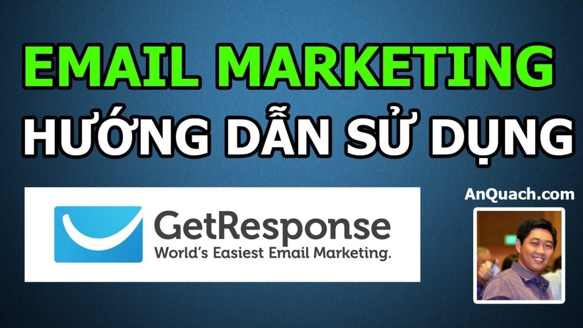 Hướng dẫn Getresponse để triển khai Email Marketing