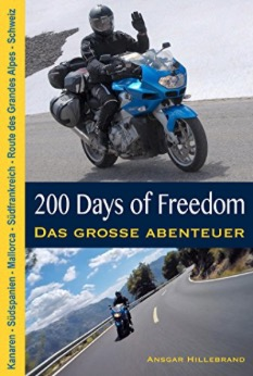 Buchcover 200 Days of Freedom von Ansgar Hillebrand