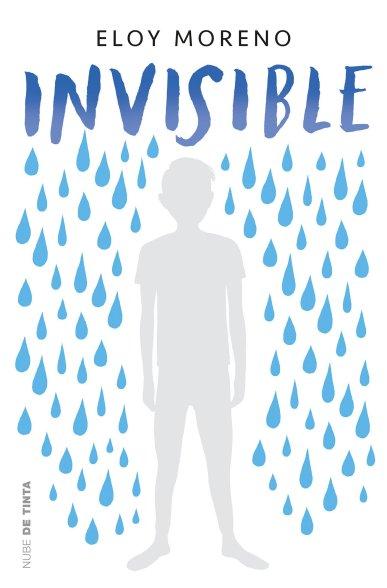 Invisible. Eloy Moreno. Verano. Lectura.