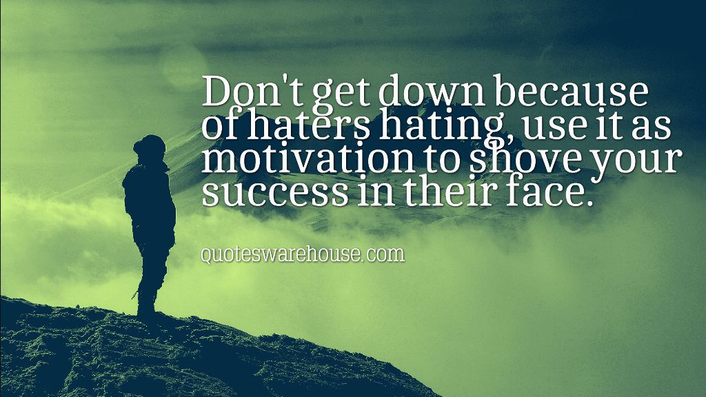 150 Hater Jealousy Quotes That Tell Your Haters Exactly