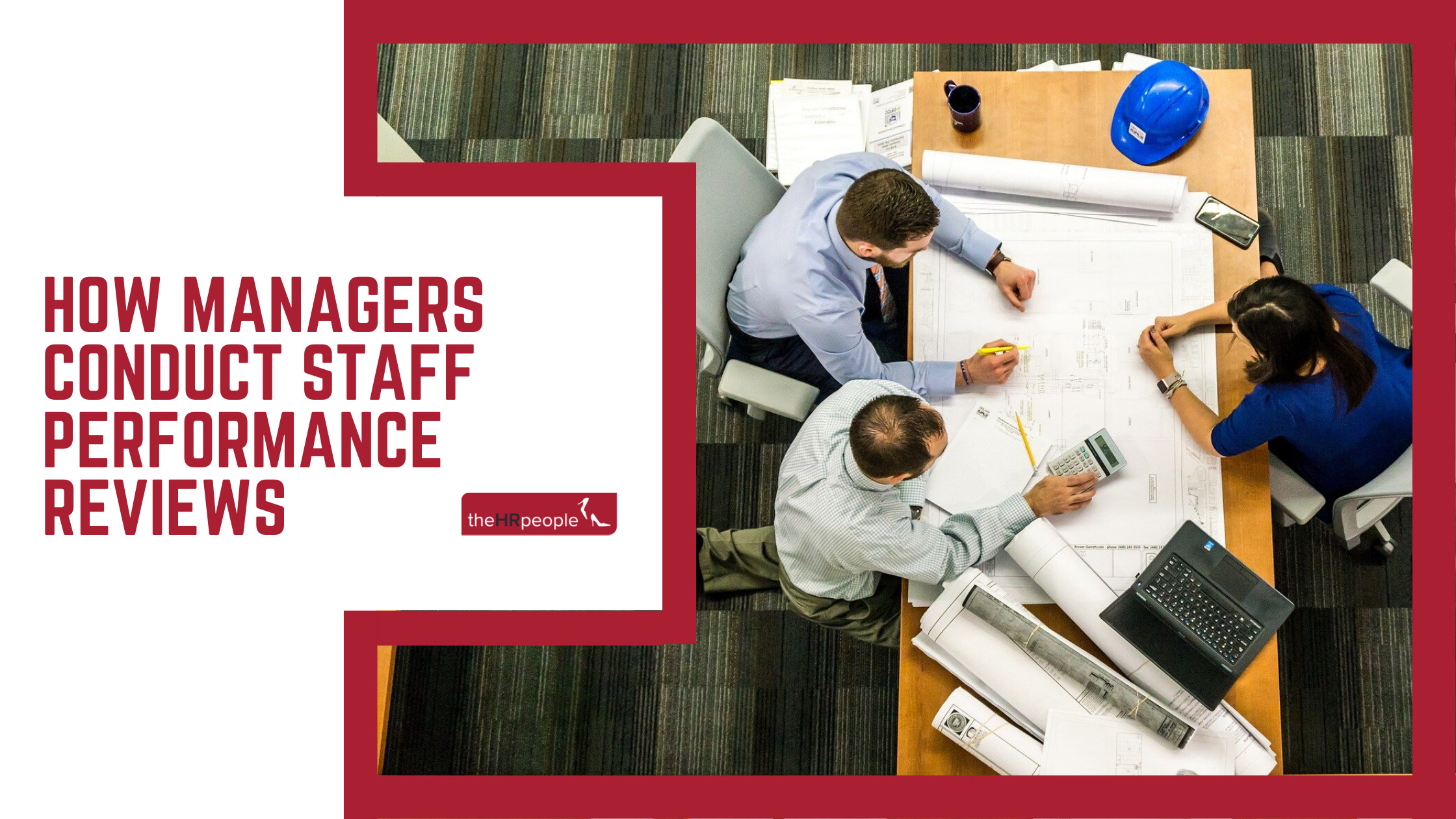 Learn How Managers Conduct Staff Performance Reviews