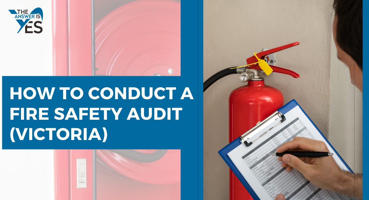 How to Conduct a Fire Safety Audit in Victoria