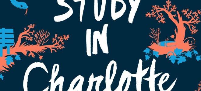 A Study in Charlotte: Endlich ein weiblicher Holmes!