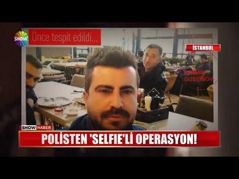 "Polisten ""Selfie""li operasyon!"
