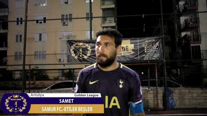Antalya/Premier League/Samur FC.-Etiler Beşler/Samet/Maç Sonu Görüşleri