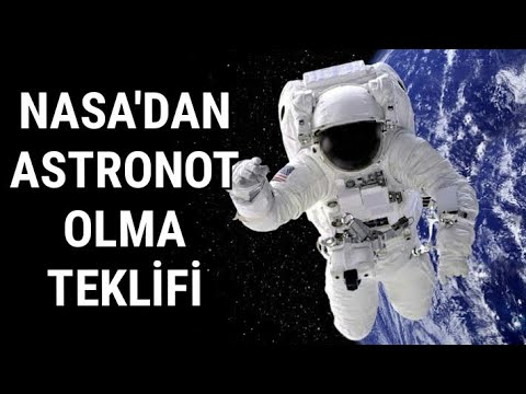 Nasa'dan Astronot Olma Teklifi