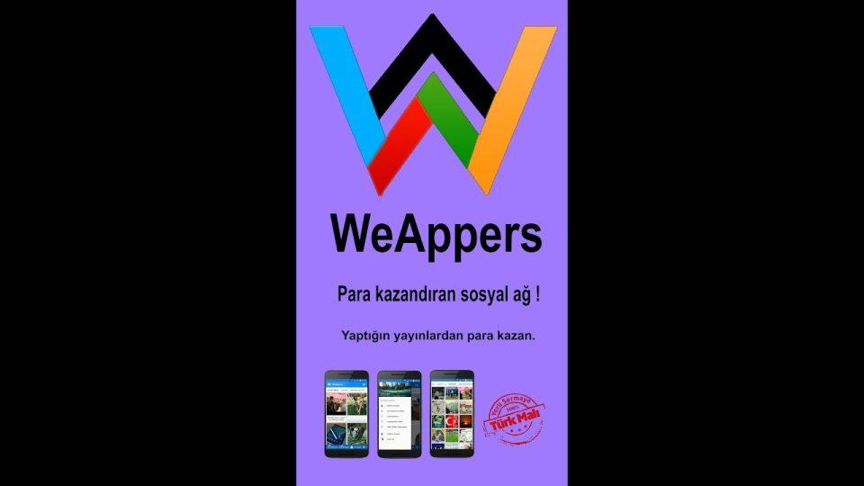 WeAppers – Para Kazandıran Yerli Sosyal Ağ – Paylaştıkça Para Kazan – Kendi Mobil Uygulamanı Yap