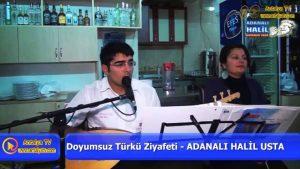 Antalya Canlı Müzik - Adanalı Halil Ustanın Yeri - Antalya Ocakbaşı - Antalya Türkü