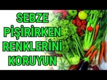 Sebze pişirirken renklerini koruması nasıl sağlanır ? - Pratik Bilgiler