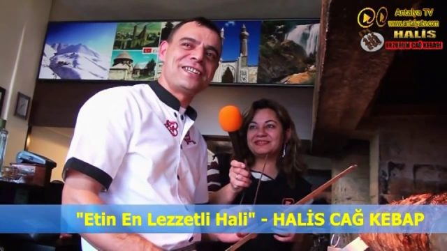 Halis Erzurum Cağ Kebabı - Antalya Cağ Kebabı - Yeni Sanayi Restaurant Kebapçı