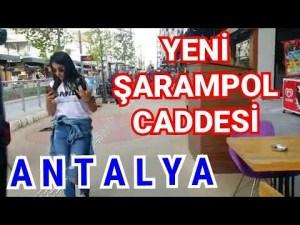 Antalya Şarampol Caddesi Yeni Kapalı Yol Yürüyüş Videosu Antalya Şehir İçi Merkezi Gezi Tur Tatil