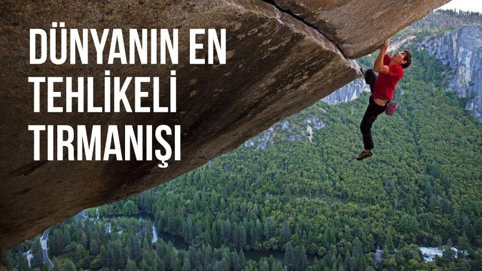 Dünyanın en Tehlikeli Tırmanışı