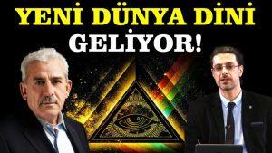 Yeni Dünya Düzeni İle Birlikte Yeni Dünya Dini mi Geliyor? | Mehmet Ali Bulut & Hamza Yardımcıoğlu