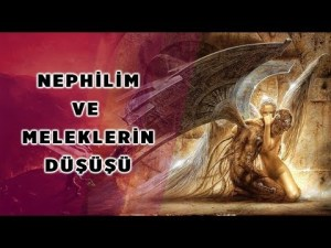 """Nephilim Yarı İnsan-Yarı-Melek """"Meleklerin Düşüşü""""  Enoch'un Kitabı ve Hz. İdris"""