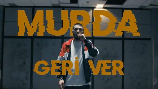 Lil Murda Geri Ver Şarkı Sözleri