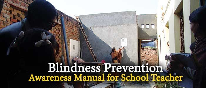 Blindness Prevention Awareness Manual for School Teachers