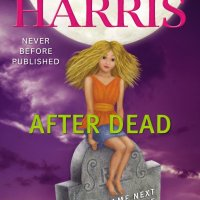 "Anteprima USA: ""After Dead: What Came Next in the World of Sookie Stackhouse"" di Charlaine Harris"
