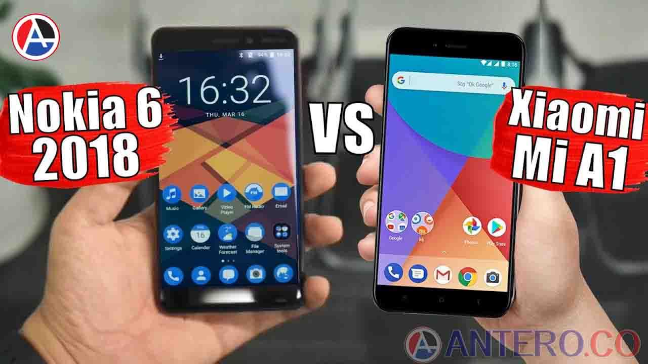 Perbandingan Nokia 6 vs Xiaomi Mi A1 berdasarkan harga, spesifikasi, fitur
