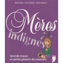 Mères Indignes, Nadia Daam