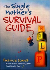 The Single Mothers Survival Guide