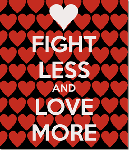 fight-less-and-love-more-2