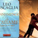Leo Buscaglia: Γεννημένοι να αγαπάμε. Στοχασμοί για την αγάπη