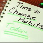 Πώς να αλλάξετε συνήθειες για το καλό
