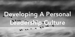 Developing A Personal Leadership Culture