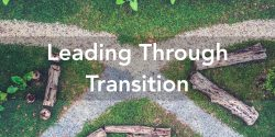 Leading Through Transition