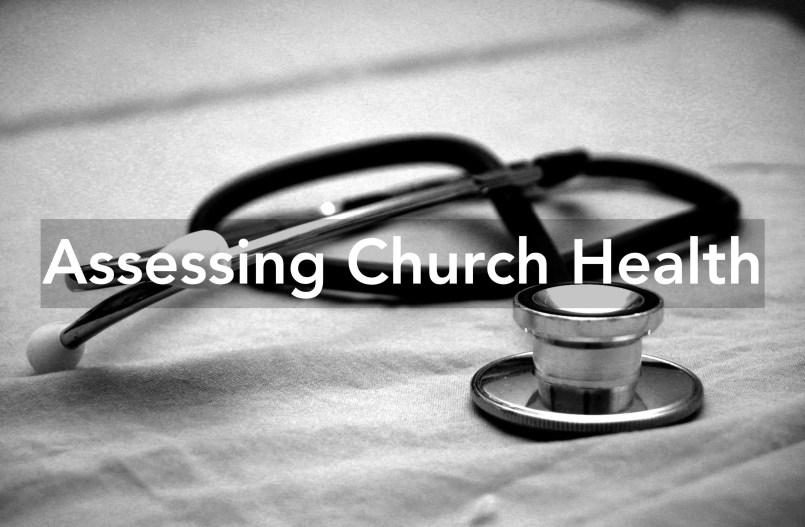 Assessing Church Health - Anthony Hilder