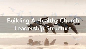 Church Leadership Structure