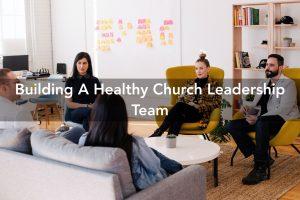 healthy church team