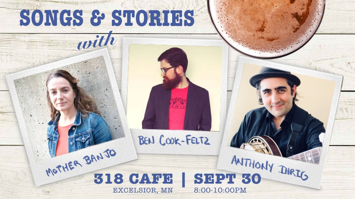 Songs and Stories at the 318 Cafe September 30
